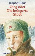 Cover-Bild zu Oleg oder Die belagerte Stadt (eBook) von Haar, Jaap ter