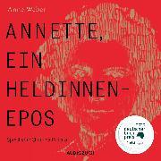 Cover-Bild zu Annette, ein Heldinnenepos (ungekürzt) (Audio Download) von Weber, Anne