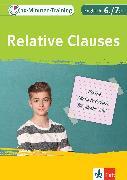 Cover-Bild zu Klett 10-Minuten-Training Englisch Grammatik Relative Clauses 6./7. Klasse (eBook) von Lihocky, Petra