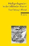 Cover-Bild zu Heiligenlegenden in der bildenden Kunst von Wetzel, Christoph