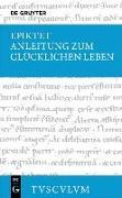 Cover-Bild zu Anleitung zum glücklichen Leben / Encheiridion von Epiktet
