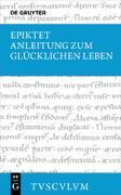 Cover-Bild zu Anleitung zum glücklichen Leben / Encheiridion (eBook) von Epiktet