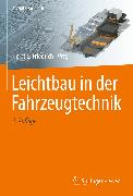 Cover-Bild zu Leichtbau in der Fahrzeugtechnik (eBook) von Friedrich, Horst E. (Hrsg.)