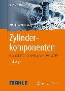 Cover-Bild zu Zylinderkomponenten (eBook) von MAHLE International GmbH (Hrsg.)