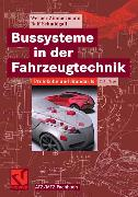 Cover-Bild zu Bussysteme in der Fahrzeugtechnik (eBook) von Zimmermann, Werner