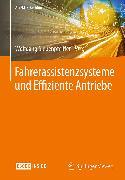 Cover-Bild zu Fahrerassistenzsysteme und Effiziente Antriebe (eBook) von Siebenpfeiffer, Wolfgang (Hrsg.)