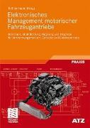 Cover-Bild zu Elektronisches Management motorischer Fahrzeugantriebe von Isermann, Rolf (Hrsg.)
