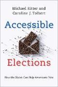 Cover-Bild zu Accessible Elections (eBook) von Ritter, Michael