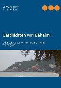 Cover-Bild zu Geschichten von Daheim I (eBook) von Ritter, Michael