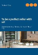 Cover-Bild zu To be a perfect seller with us! (eBook) von Ritter, Michael