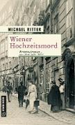 Cover-Bild zu Wiener Hochzeitsmord (eBook) von Ritter, Michael