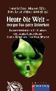 Cover-Bild zu Heute die Welt - morgen das ganze Universum (eBook) von Bauer, Lothar (Illustr.)