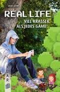 Cover-Bild zu K.L.A.R.-Taschenbuch: Real Life - viel krasser als jedes Game! von Kaster, Armin