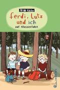 Cover-Bild zu Ferdi, Lutz und ich auf Klassenfahrt von Kaster, Armin