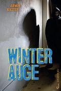 Cover-Bild zu Winterauge von Kaster, Armin