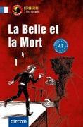 Cover-Bild zu La Belle et la Mort von Pironin, Virginie