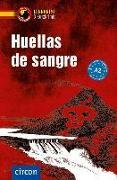 Cover-Bild zu Huellas de sangre von López Toribio, Ana
