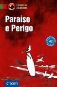 Cover-Bild zu Paraíso e Perigo von Frank, Glória Soares de Oliveira