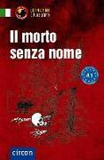Cover-Bild zu Il morto senza nome von Puccetti, Alessandra Felici