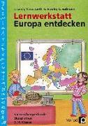 Cover-Bild zu Lernwerkstatt: Europa entdecken von Lerch, J.