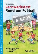 Cover-Bild zu Lernwerkstatt: Rund um Fußball (eBook) von Jansen, Lukas