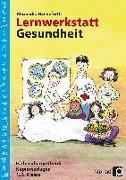 Cover-Bild zu Lernwerkstatt Gesundheit von Hanneforth, Alexandra