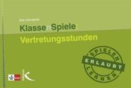 Cover-Bild zu KlassenSpiele: Vertretungsstunden von Hanneforth, Dirk