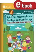 Cover-Bild zu Spiele für Klassenfahrten, Ausflüge und Wandertage (eBook) von Stockert, Norbert