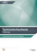 Cover-Bild zu Führung / Technische Kaufleute Führung von Ledergerber, Ivo