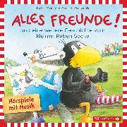 Cover-Bild zu Alles Freunde!, Alles wieder gut! (Audio Download) von Rudolph, Annet