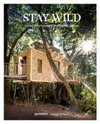 Cover-Bild zu Stay Wild von gestalten (Hrsg.)