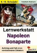 Cover-Bild zu Lernwerkstatt Napoleon Bonaparte von Heitmann, Friedhelm