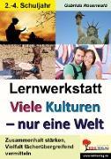 Cover-Bild zu Lernwerkstatt Viele Kulturen - eine Welt von Rosenwald, Gabriela