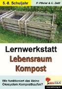 Cover-Bild zu Lernwerkstatt Lebensraum Kompost (eBook) von Pfister, Petra