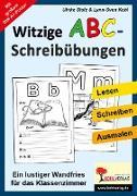 Cover-Bild zu Witzige ABC-Schreibübungen (eBook) von Stolz, Ulrike