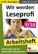 Cover-Bild zu Wir werden Leseprofi 9/10 - Arbeitsheft (eBook) von Stolz, Ulrike
