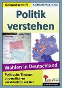 Cover-Bild zu Politik verstehen - Wahlen in Deutschland (eBook) von Kohl, Lynn S