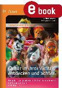 Cover-Bild zu Kultur in ihrer Vielfalt entdecken und achten (eBook) von Berens, Norbert
