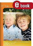 Cover-Bild zu Miteinander leben - mit Gefühlen umgehen (eBook) von Berens, Norbert