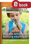 Cover-Bild zu Staunen lernen und Achtung empfinden (eBook) von Berens, Norbert