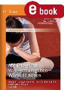 Cover-Bild zu Mit Erfolg und Versagen umgehen - Wünsche haben (eBook) von Berens, Norbert