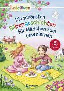 Cover-Bild zu Leselöwen - Das Original: Die schönsten Silbengeschichten für Mädchen zum Lesenlernen von Hanauer, Michaela