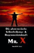 Cover-Bild zu Mr. X, Mr. Gesundheits-X (eBook) von Lanz, Arnold H.