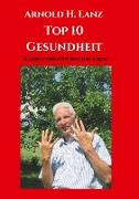 Cover-Bild zu Top 10 Gesundheit von Lanz, Arnold H.