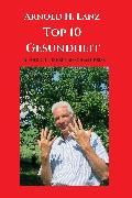 Cover-Bild zu Top 10 Gesundheit (eBook) von Lanz, Arnold H.