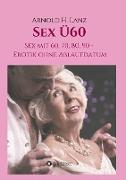 Cover-Bild zu Sex Ü60 von Lanz, Arnold H.