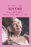 Cover-Bild zu Sex Ü60 (eBook) von Lanz, Arnold H.