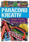 Cover-Bild zu Paracord kreativ von Lenzen, J. D.