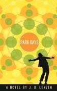 Cover-Bild zu Park Days von Lenzen, J. D.