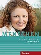 Cover-Bild zu Menschen B1/2. Lehrerhandbuch von Kalender, Susanne